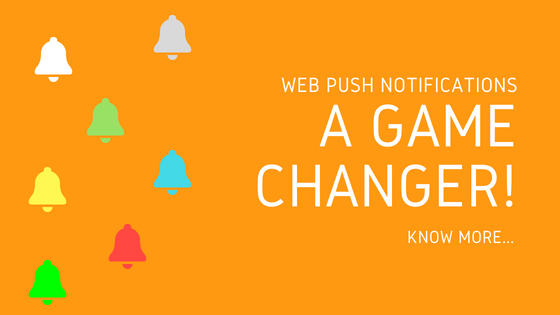 Web Push Notifications are game changers!