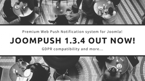 JoomPush; Web Push Notifications for Joomla with GDPR support!
