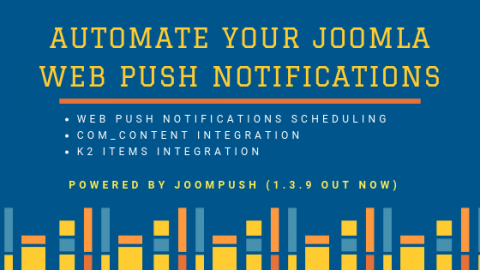 Automate Web Push Notifications for Joomla!